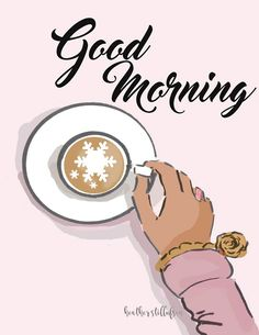 Good morning Heather Stillufsen Collection from Rose Hill Designs Good Morning Coffee, Good Morning Good Night, Morning Wish, Good Morning Quotes, Happy Morning, Night Quotes, Bon Weekend, Hello Weekend, Coffee Love