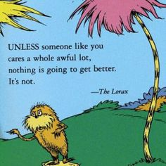 Life lesson from The Lorax