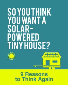 Do you want a #solar #tinyhouse? Here are 9 things to consider.