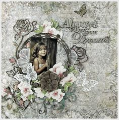 2Crafty Chipboard - 'Always follow your Dreams' layout by Kavitha