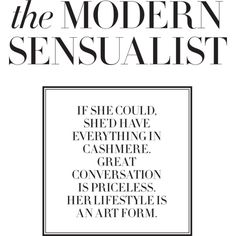 Modern Sensualist featuring polyvore, text, words, quotes, backgrounds, magazine, articles, phrases, headlines, filler, copy and saying