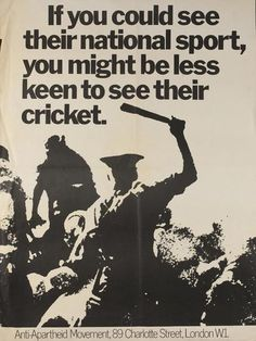 This poster was from a campaign by the British Anti-Apartheid Movement. The organization forced the cancellation of a 1970 tour of Britain by the all-white South African cricket team. African History, History Facts, World History, African Art, Cover Design, St George's Park, Gil Scott Heron, Nelson Mandela, Historia