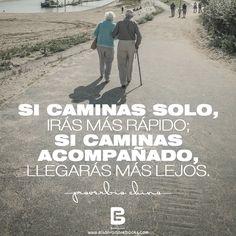 """""""Si caminas solo, irás más rápido; Si caminas acompañado, llegarás más lejos."""" —Proverbio chino—  Visítanos: http://www.elsalvadorebooks.com"""