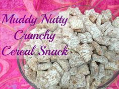 Try this Muddy Nutty Crunchy Cereal Snack recipe. Your kids will love it! - TheLittleTourist.com