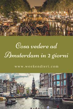 Stai pensando ad un viaggio ad Amsterdam? Ecco tantissime idee su cosa vedere ad Amsterdam in soli due giorni: dai musei ai canali agli edifici storici. Leggi questo articolo per non perdere nulla! #amsterdamcosavedere #cosavedereadamsterdam #amsterdamtour #viaggioamsterdam @iweekendieri