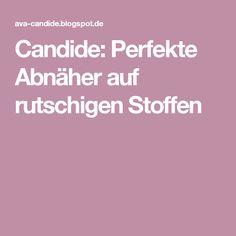 Candide: Perfekte Abnäher auf rutschigen Stoffen