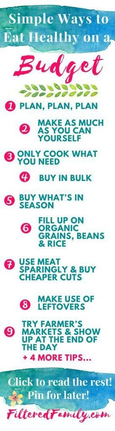 Everyone can eat healthy even if you are on a budget. It's really not that hard. All you need is a little planning and adjustment! Isn't your health worth it?! -- Infographic -Simple Ways to Eat Healthy on a Budget | via http://FilteredFamily.com