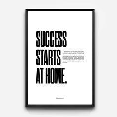 Success Starts At Home Print