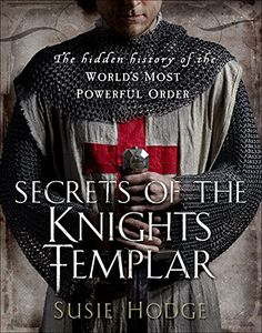 history of the world Buy Secrets of the Knights Templar: The Hidden History of the World's Most Powerful Order by Susie Hodge and Read this Book on Kobo's Free Apps. Knights Templar History, Knights Templar Symbols, Good Books, Books To Read, Military Orders, Freemasonry, Chivalry, World History, History Books