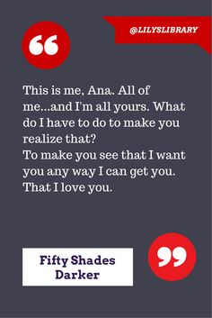 Fifty Shades Darker Quote @Lilys Library #50 #ChristianGrey #AnastasiaSteele  Christian says I love you
