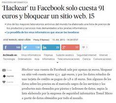 'Hackear' tu Facebook solo cuesta 91 euros y bloquear un sitio web, 15 / @el_pais | #readyfordigitalprivacy