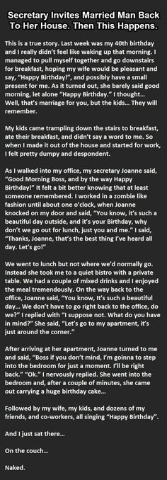 True Story. A Secretary Invites A Married Man Back To Her House. Then This Happens. He might not have made it to 41!