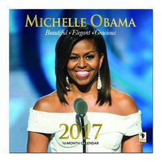 Michelle Obama (Beauty, Elegance & Grace): 2017 Black Wall Calendar | The Black Art Depot
