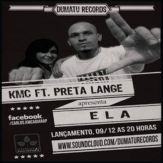 KMC Ela Part. Preta Lange Single 2013 Download