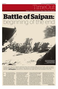 JT On Sunday TimeOut section. Battle of Saipan: beginning of the end. July 6, 2014 http://jtim.es/yOUEs