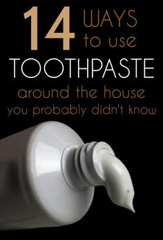 14 Ways To Use Toothpaste Around The House You Probably Didn't Know - Cleaning-Ideas.com