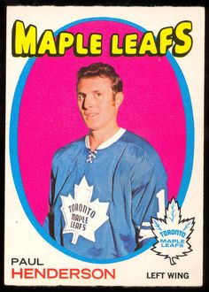 1971 72 Topps 67 PAUL HENDERSON EX-NM TORONTO MAPLE LEAFS CARD #TorontoMapleLeafs Hockey Shot, Nhl Highlights, Maple Leafs Hockey, Nhl Season, Hockey Cards, National Hockey League, Toronto Maple Leafs, Montreal Canadiens, Hockey Players
