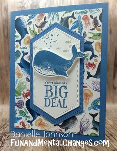 Using Stampin Up's Whale Done. Kids Cards, Fun Cards, Nautical Cards, Hand Stamped Cards, Stampin Up Catalog, Punch, Stamping Up Cards, Animal Cards, Custom Cards