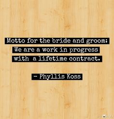 sweet quotes about marriage.  going to make a sign with this quote