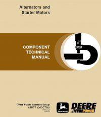 repair manual John Deere Alternators and Starter Motors Technical Repair Manual CTM77