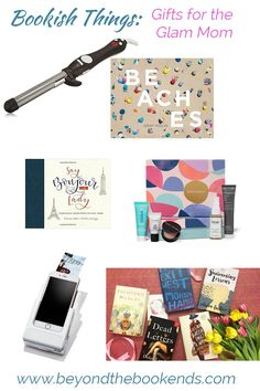 Mothers Day Gift Guide for Glam Moms...and 6 other mom types.