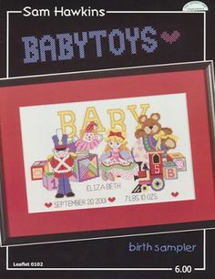 Baby Toys Birth Sampler - (Cross Stitch) Find your next Baby cross stitch design at Cobweb Corner and save 20% on your first order with coupon WELCOMECC #crossstitch #cobwebcorner #baby