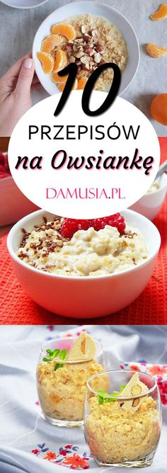 The Best Recipes for Oatmeal, or 10 Ways to Complete Your Breakfast . Helathy Food, Oatmeal Recipes, Dessert, Food Inspiration, Breakfast Recipes, Vegan Recipes, Good Food, Food And Drink, Healthy Eating
