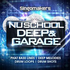 Nu School Deep & Garage from Singomakers