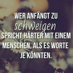 Schweigen How can you learn tricks if you're just starting to make up? Clean and moisturize your skin … Words Quotes, Me Quotes, Sayings, German Quotes, More Than Words, True Words, Famous Quotes, Cool Words, Quotations