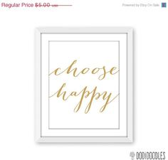70 OFF SALE Choose Happy Typography Art Printable by dodidoodles,