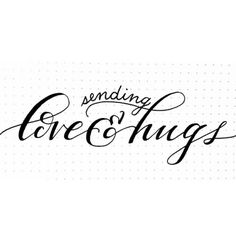 dailyletterings:  sending love and hugs. #xoxo #handlettering #lettering… - nice to have seen that... Share more if you can