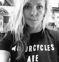 I find it hard to look at this picture now. Even though I'm just a fan and admirer the sense of loss is almost to great. Jessi Combs, Jessie, Motorcycles, That Look, T Shirts For Women, People, Fan, Image, Biking