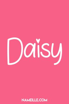 Super Cute Names for Girls Cute Girl Names, Baby Girl Names, Boy Names, Baby Boy, Daisy Love, Daisy Girl, Daisy Gatsby, Cool Last Names, Hippie Flowers