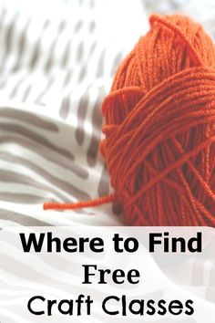 Places you can find craft classes for free and learn new skills!