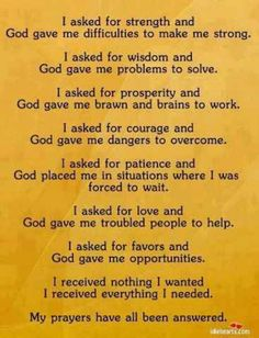 I've learned to be VERY careful how I ask for guidance...all so true!!!