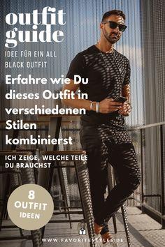 All Black Outfits für Männer. Hier erfährst Du wie du Outfits in schwarz in verschiedenen Stilen kombinieren kannst. Ich zeige Dir welche Teile Du brauchst. Hole Dir jetzt Inspiration!