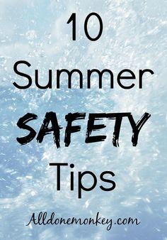10 Summer Safety Tips | Alldonemonkey.com #summersafety #ad