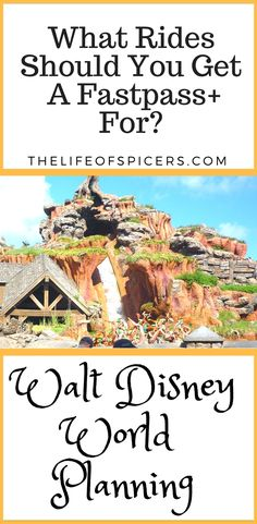 find out which rides you should get a Fastpass+ for at Walt Disney World #wdw #waltdisneyworld #disneyparks