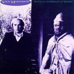 VAN MORRISON - NO GURU NO METHOD NO TEACHER (1986)
