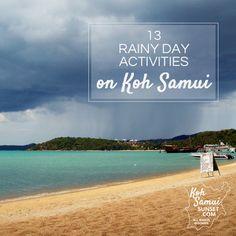 Koh Samui rain: what to do? 13 rainy day holiday activities.