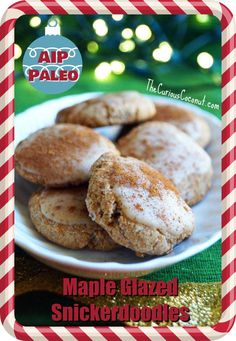 Maple Glazed Snickerdoodles - Holiday Cookies made with Otto's Naturals Cassava Flour (AIP, Vegan) Holiday Cookie Recipes, Holiday Cookies, Paleo Recipes, Gourmet Recipes, Flour Recipes, Italian Anisette Cookies, Poppy Seed Cookies, Cake Mug, Snickerdoodle Recipe