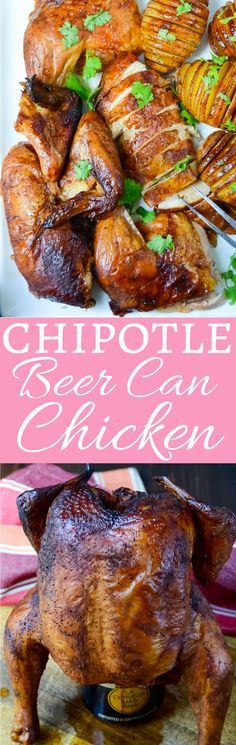 Get the easy recipe for Chipotle beer can chicken!  Smoke-kissed, succulent and juicy this is barbecue at its finest! With step-by-step instructions!