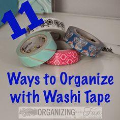 11 Ways to Organize with Washi Tape :: OrganizingMadeFun.com