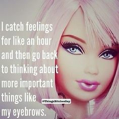 #overit #barbie #notime #donewiththat #thingstodo