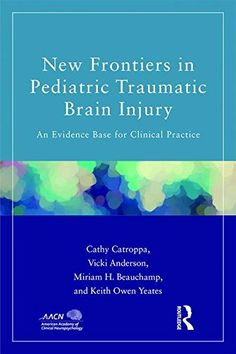 New Frontiers in Pediatric Traumatic #BrainInjury #neuroskills