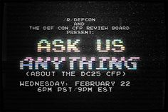 DEF CON CFP Review Board AMA on Reddit next Week! From: http://ift.tt/1D9rUjX - https://www.defcon.org