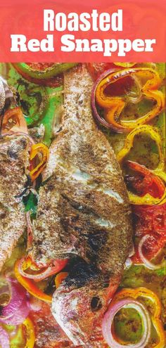 BEST red snapper recipe you'll ever try! Whole snapper takes on bold Mediterranean flavors from garlic, spices and fresh herbs, then roasted to tender perfection with onions and beautiful bell peppers. The perfect sheet-pan dinner in 35 minutes! Fish Dishes, Seafood Dishes, Seafood Recipes, Cooking Recipes, Kid Cooking, Seafood Meals, Cooking Fish, Cooking Ideas, Meat Recipes