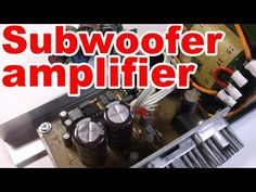 How to make home subwoofer amplifier - YouTube