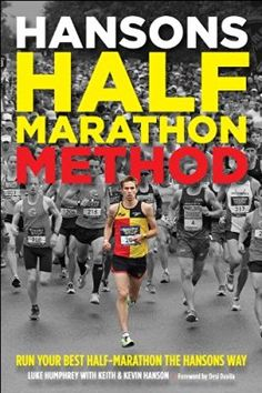 Buy Hansons Half-Marathon Method: Run Your Best Half-Marathon the Hansons Way by Keith and Kevin Hanson, Luke Humphrey and Read this Book on Kobo's Free Apps. Discover Kobo's Vast Collection of Ebooks and Audiobooks Today - Over 4 Million Titles! Workout Days, Fun Workouts, Half Marathon Training Programme, Show Runner, Weight Training Programs, First Marathon, Training Plan, Olympians