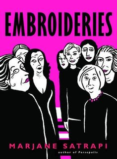 by Marjane Satrapi From the best–selling author of Persepolis comes this gloriously entertaining and enlightening look into the sex lives of Iranian women.Embro